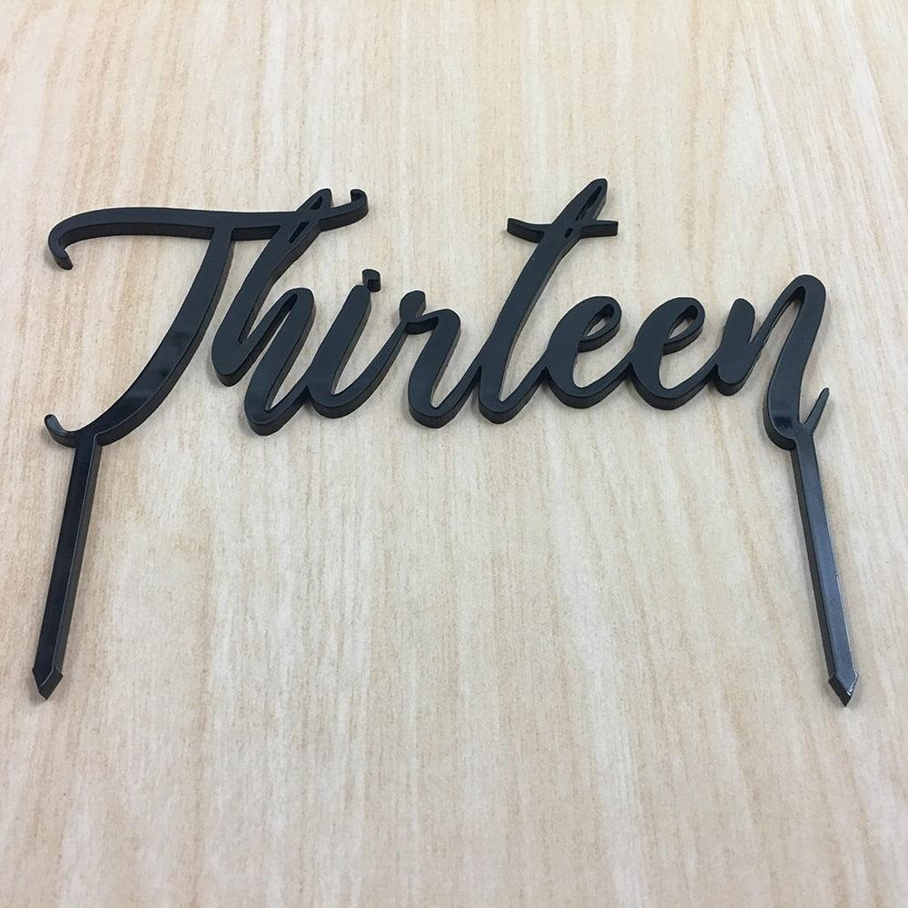 13th Birthday Cake Topper Acrylic Script Thirteen Black