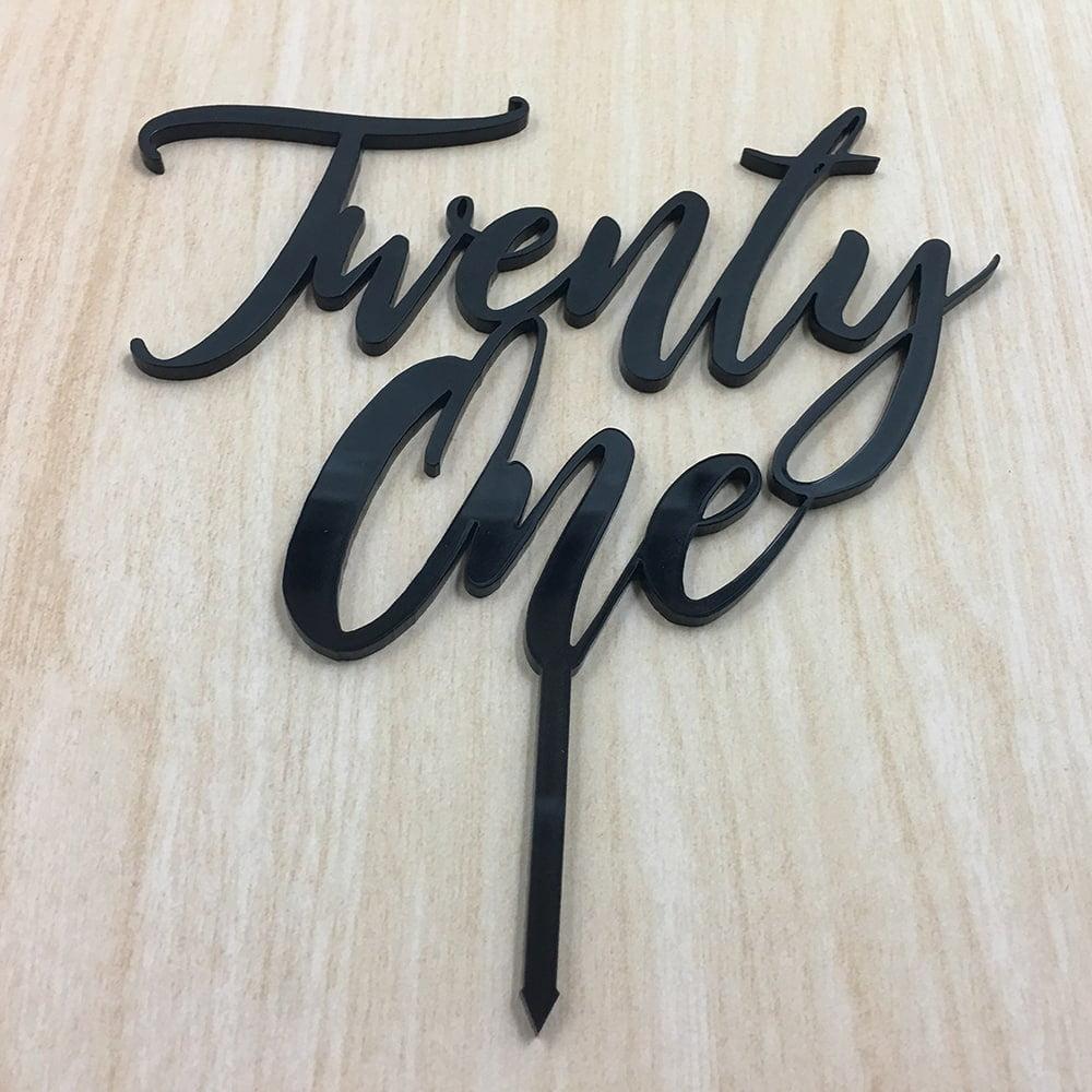 21st Birthday Cake Topper Acrylic Script Twenty One Black