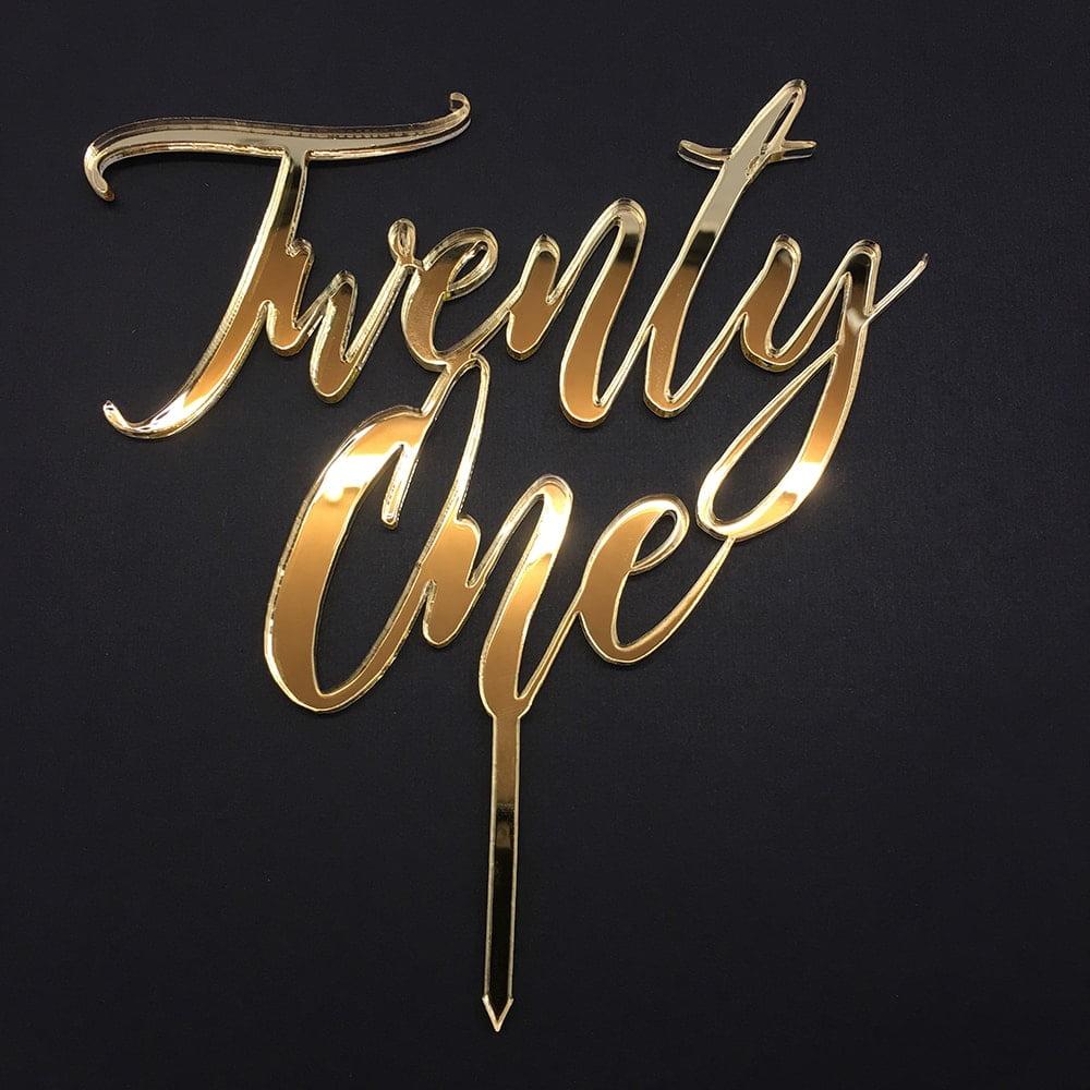 21st Birthday Cake Topper Acrylic Script Twenty One Gold Mirror