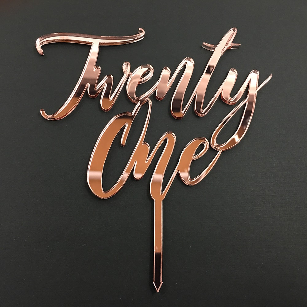 21st Birthday Cake Topper Acrylic Script Twenty One Rose Gold Mirror