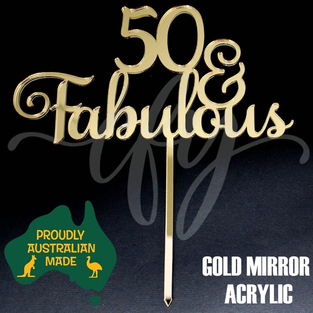 Fifty and Fabulous Birthday Cake Topper Acrylic Script 50 Rose Gold Mirror FW