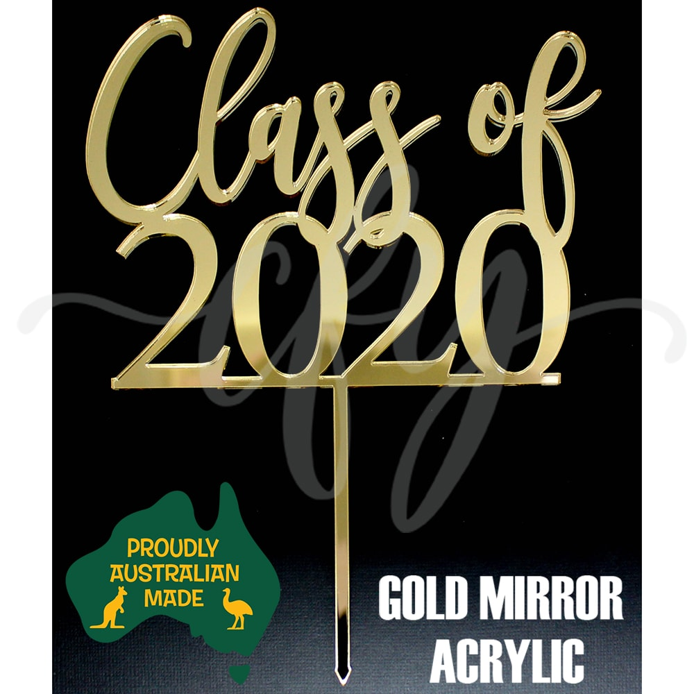 Class Of 2020 Cake Topper Acrylic Graduation Rose Gold Mirror Wood Creations For You