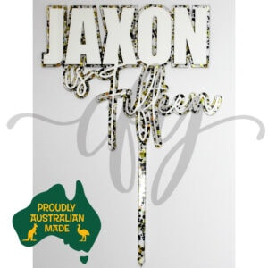 Personalised Name is Age Layered Acrylic Cake Topper Jaxon is Fifteen MTO